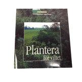 Plantera för viltet-Viltvårds-